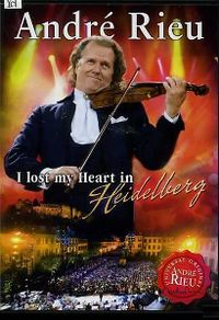 Cover André Rieu - I Lost My Heart In Heidelberg [DVD]
